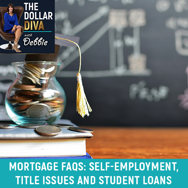 TDD 121 | Mortgage Issues